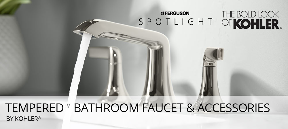 Tempered ™ Bathroom Faucet & Accessories